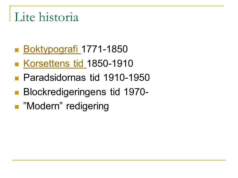 Lite historia Boktypografi 1771-1850 Korsettens tid 1850-1910