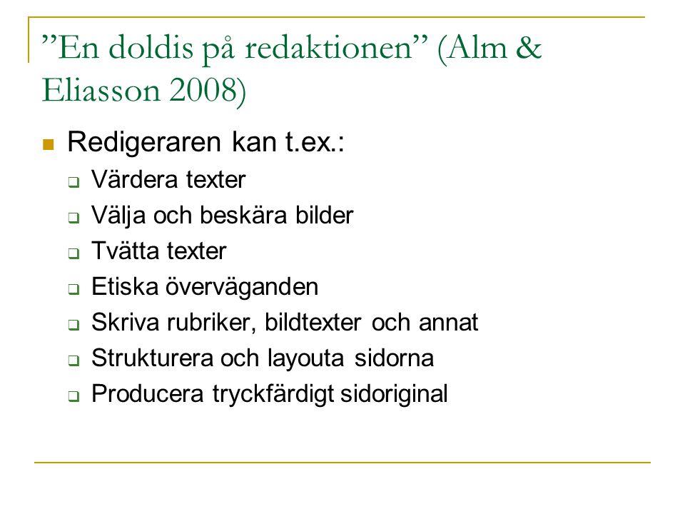 En doldis på redaktionen (Alm & Eliasson 2008)