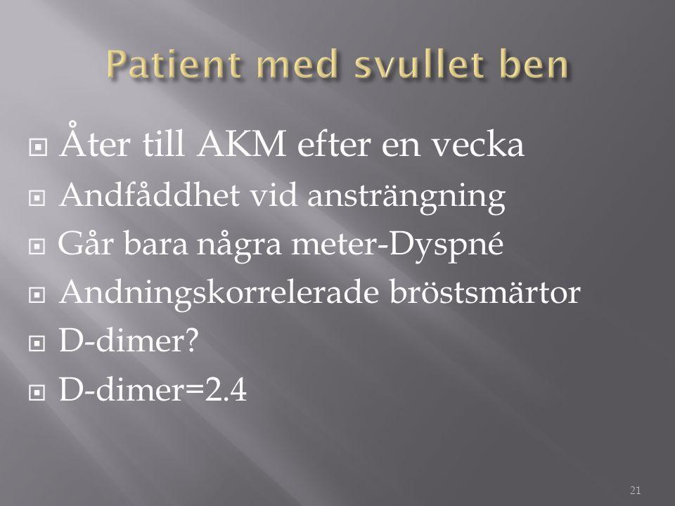 Patient med svullet ben