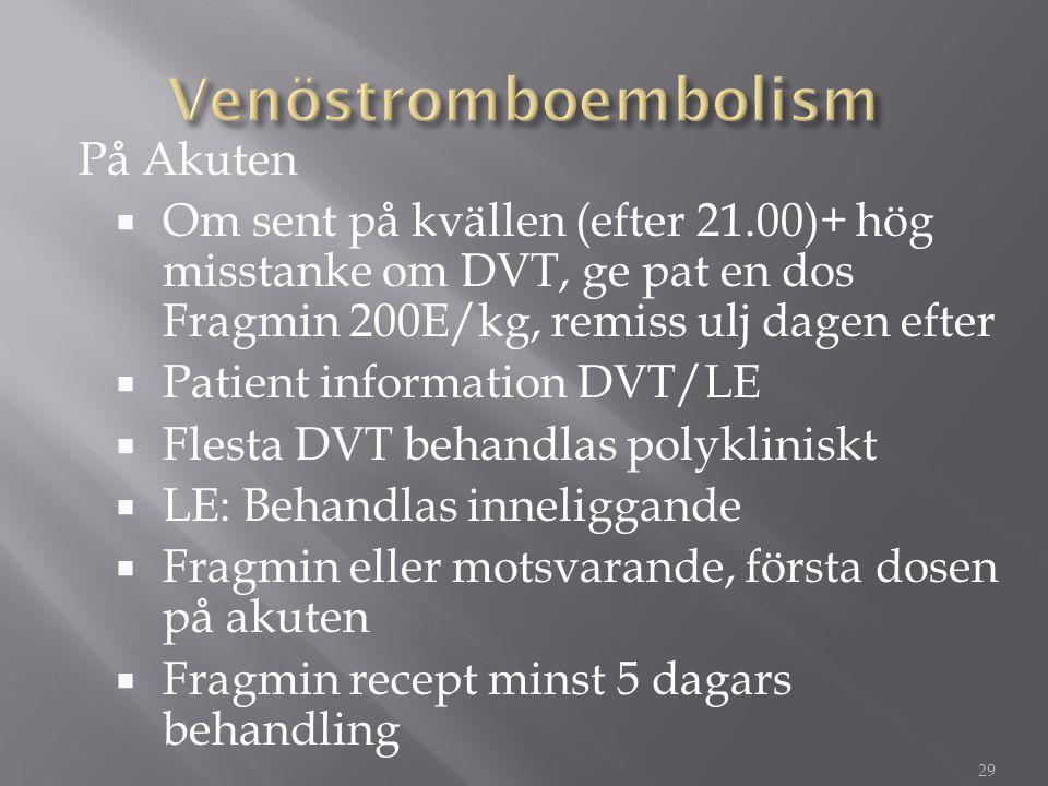 Venöstromboembolism På Akuten