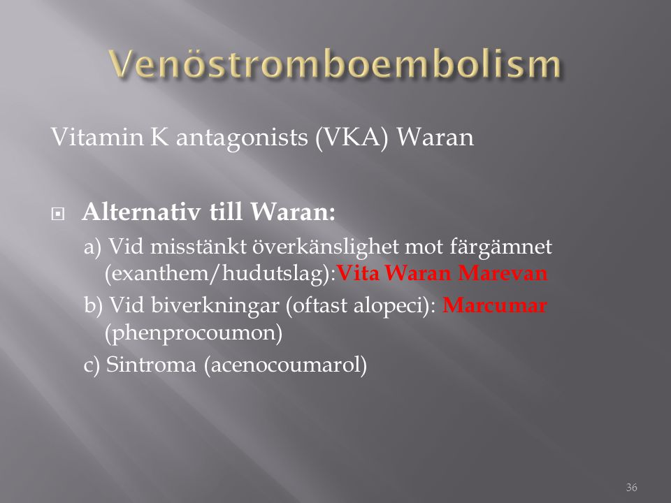 Venöstromboembolism Vitamin K antagonists (VKA) Waran