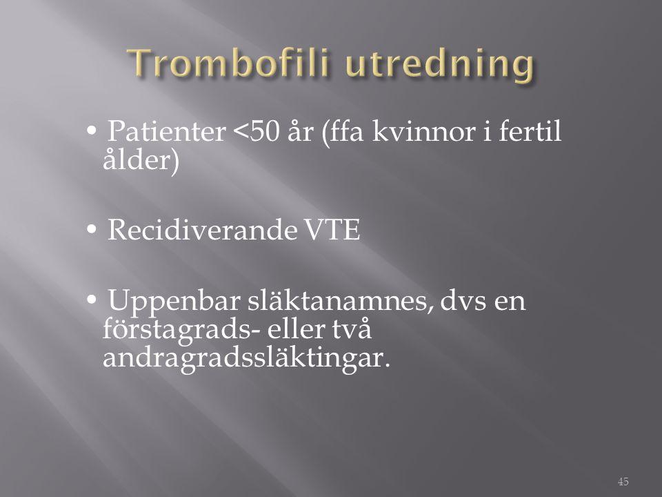 Trombofili utredning