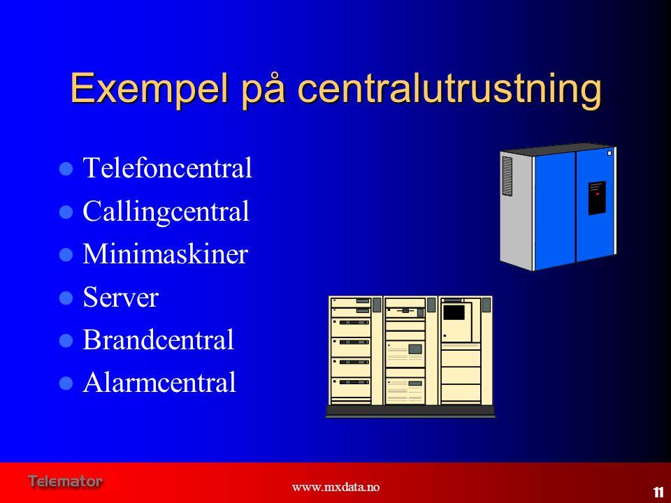 Exempel på centralutrustning