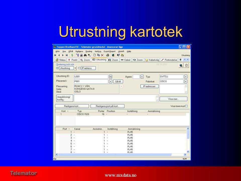 Utrustning kartotek www.mxdata.no www.mxdata.no