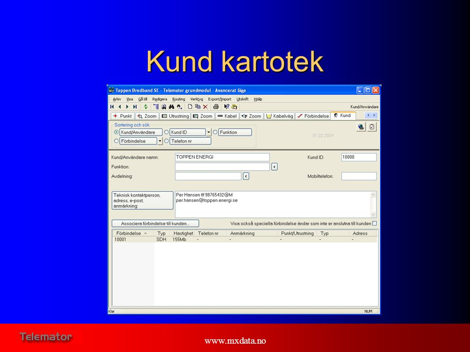 Kund kartotek www.mxdata.no E: Here you see the User cardfile
