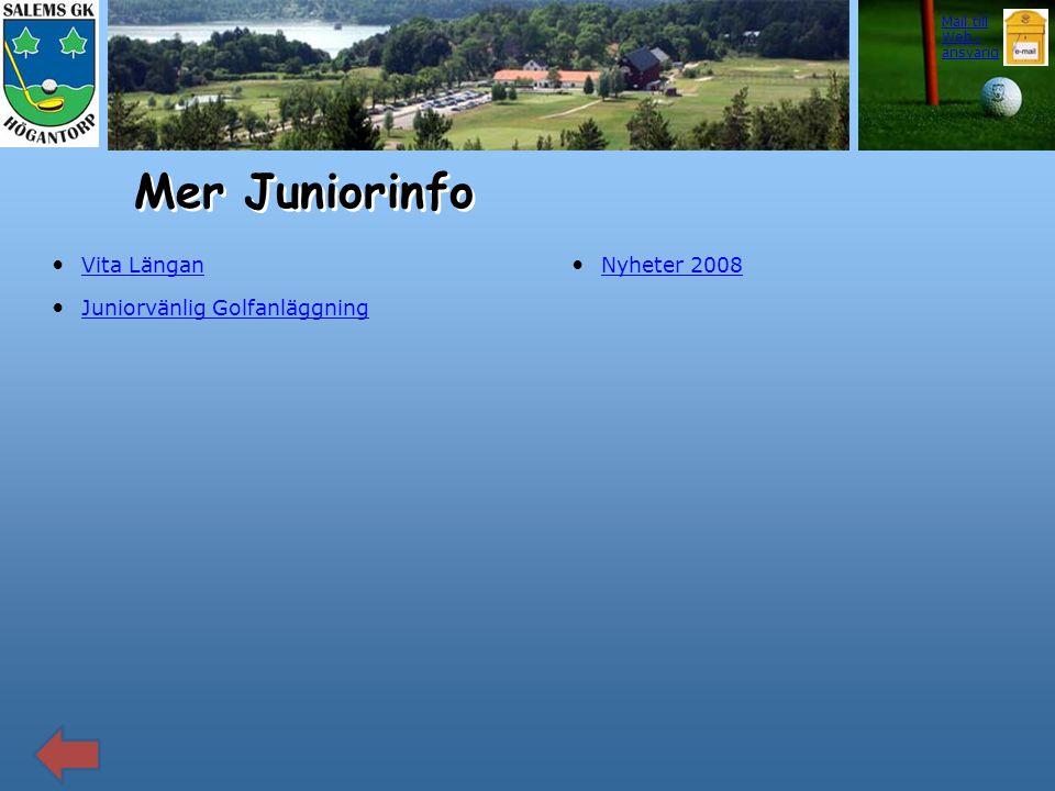 Mer Juniorinfo Vita Längan Juniorvänlig Golfanläggning Nyheter 2008