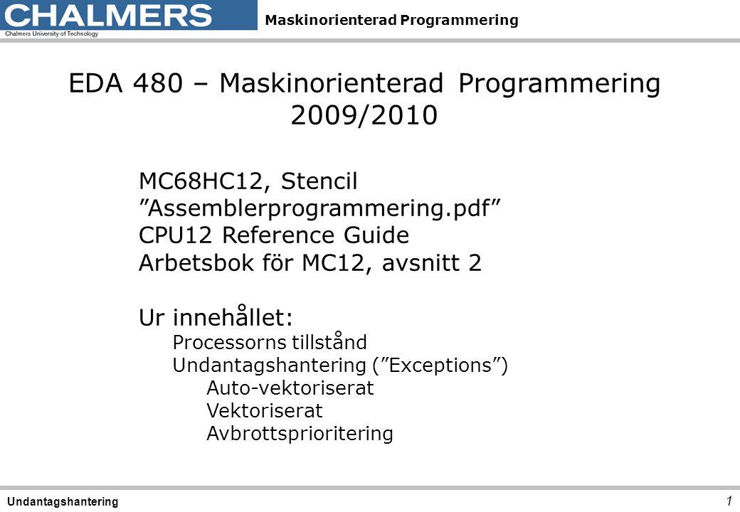 EDA 480 – Maskinorienterad Programmering