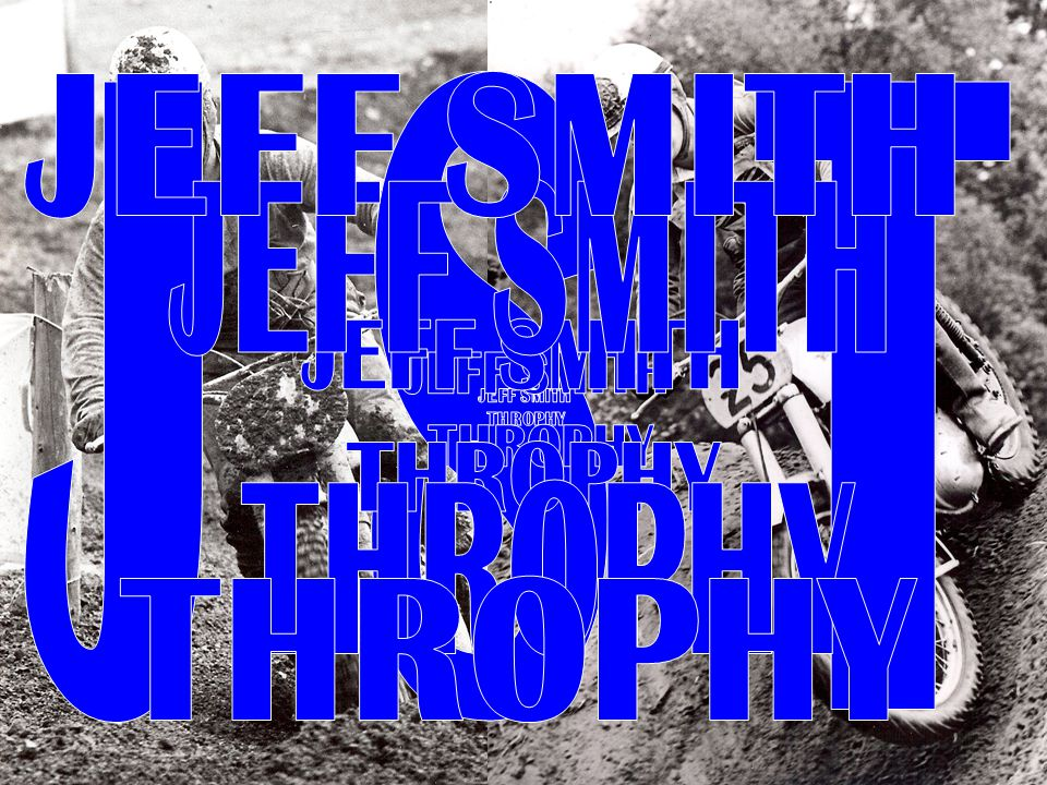 JEFF SMITH THROPHY JEFF SMITH THROPHY J S T JEFF SMITH THROPHY