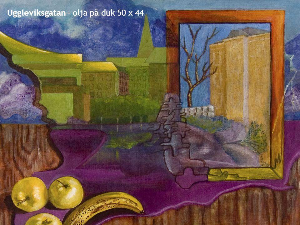 Uggleviksgatan – olja på duk 50 x 44