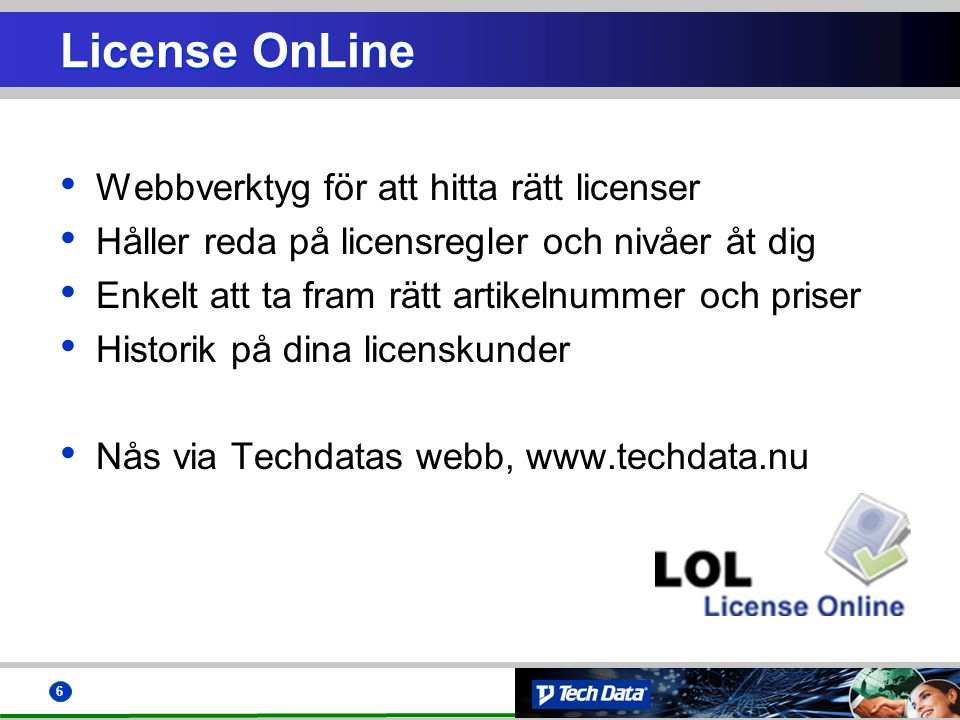 License OnLine Webbverktyg för att hitta rätt licenser