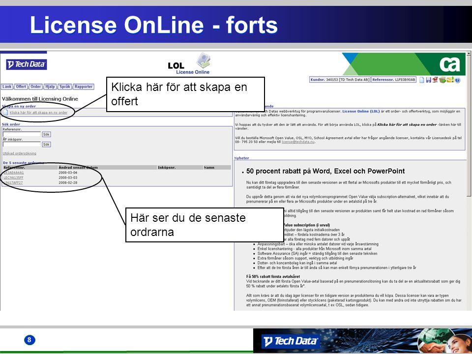 License OnLine - forts Klicka här för att skapa en offert