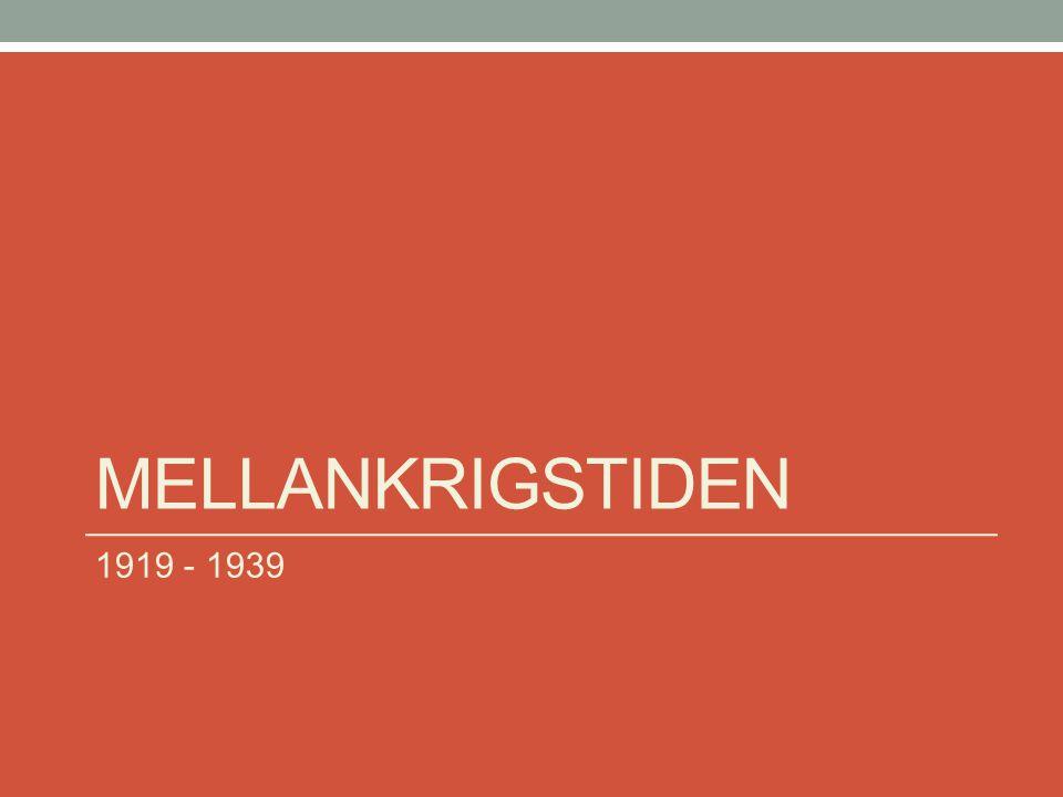 Mellankrigstiden 1919 - 1939