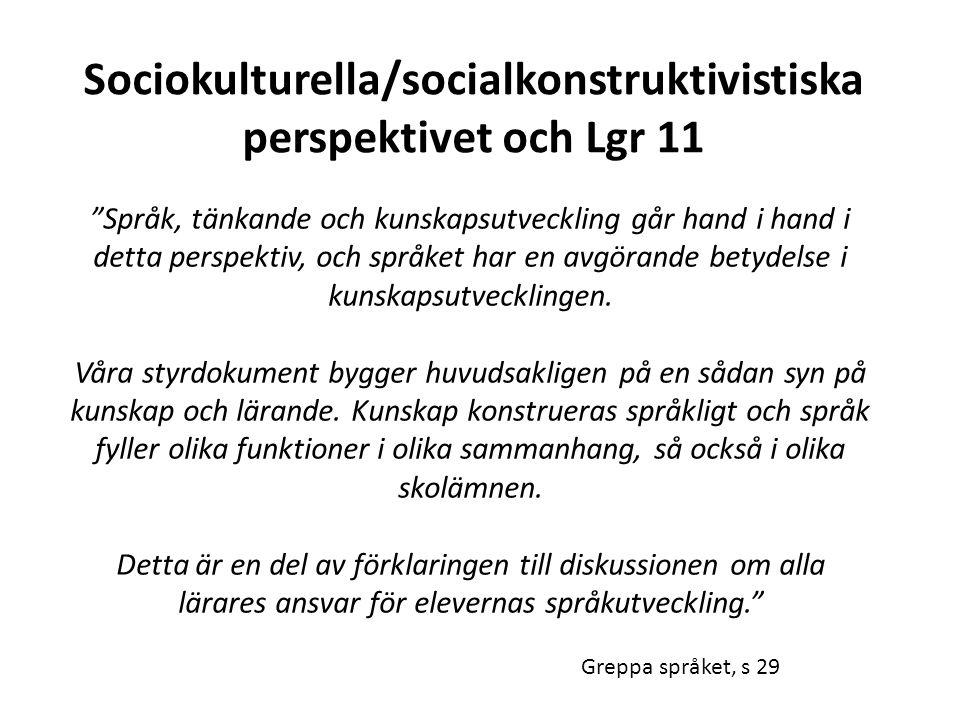 Sociokulturella/socialkonstruktivistiska perspektivet och Lgr 11