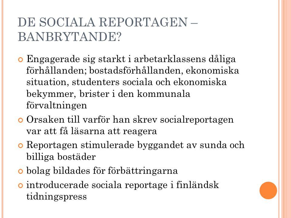 DE SOCIALA REPORTAGEN – BANBRYTANDE