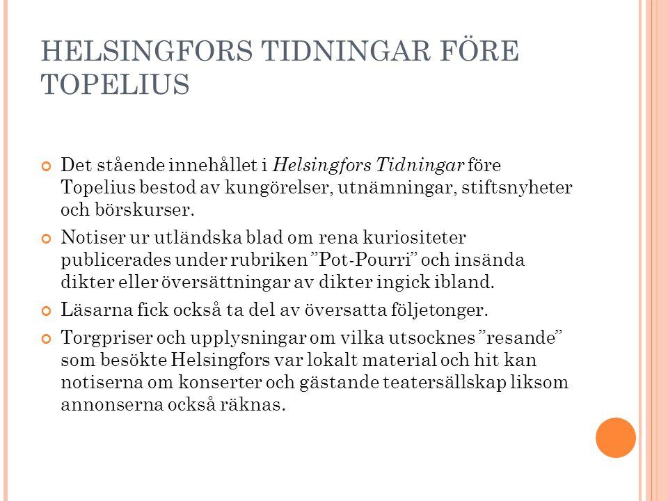 HELSINGFORS TIDNINGAR FÖRE TOPELIUS
