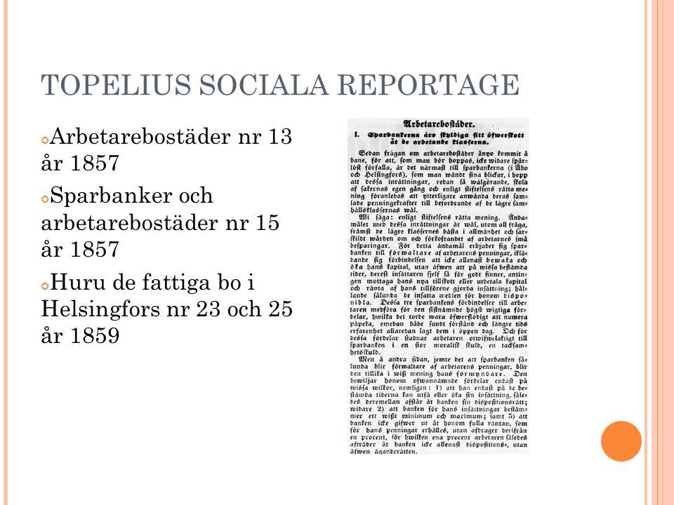 TOPELIUS SOCIALA REPORTAGE