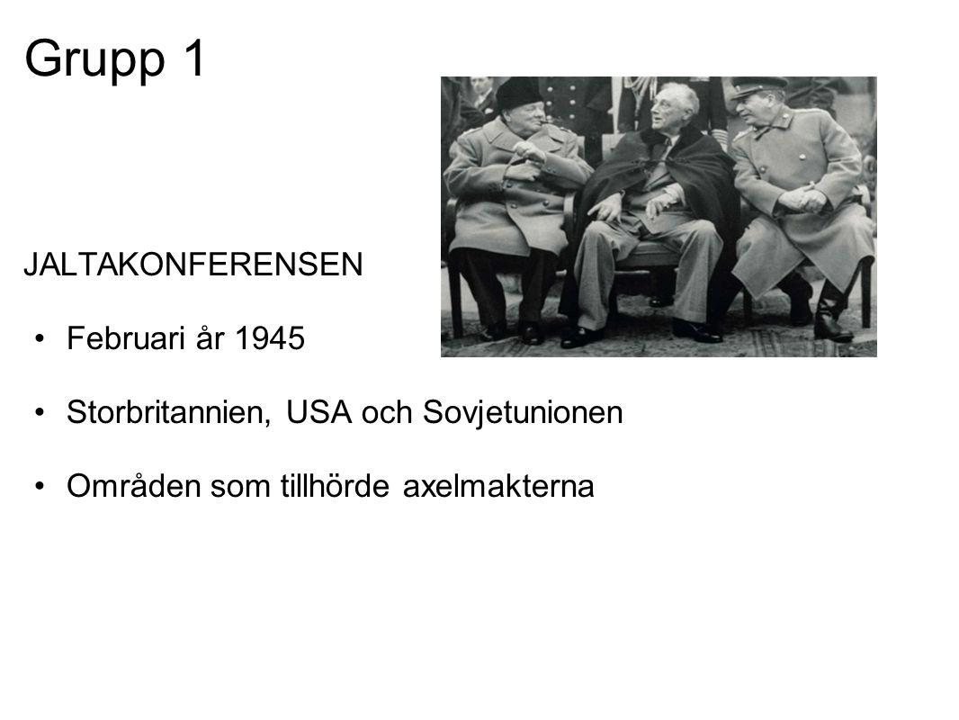 Grupp 1 JALTAKONFERENSEN Februari år 1945