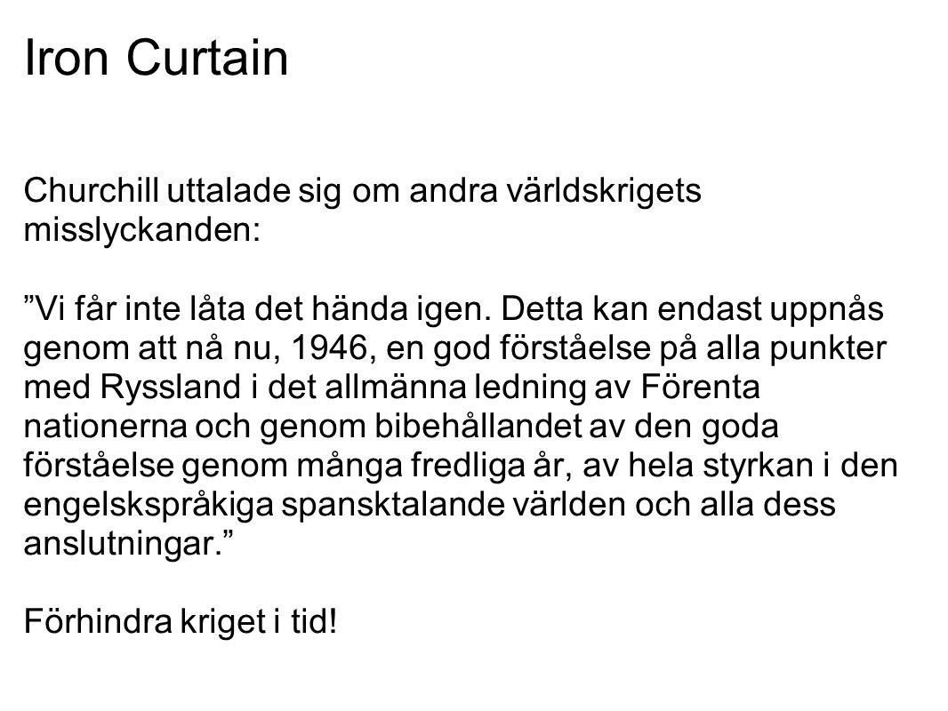 Iron Curtain Churchill uttalade sig om andra världskrigets misslyckanden: