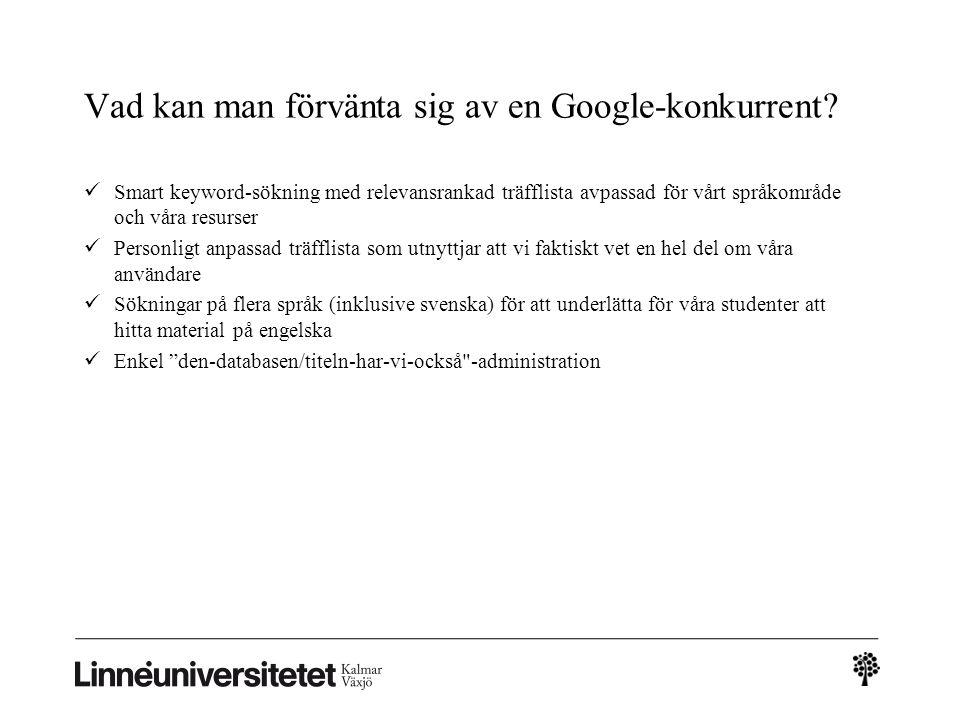 Vad kan man förvänta sig av en Google-konkurrent
