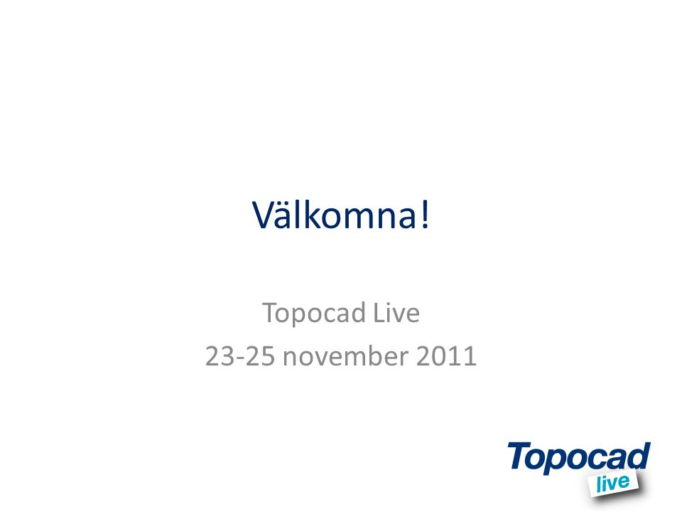 Topocad Live 23-25 november 2011