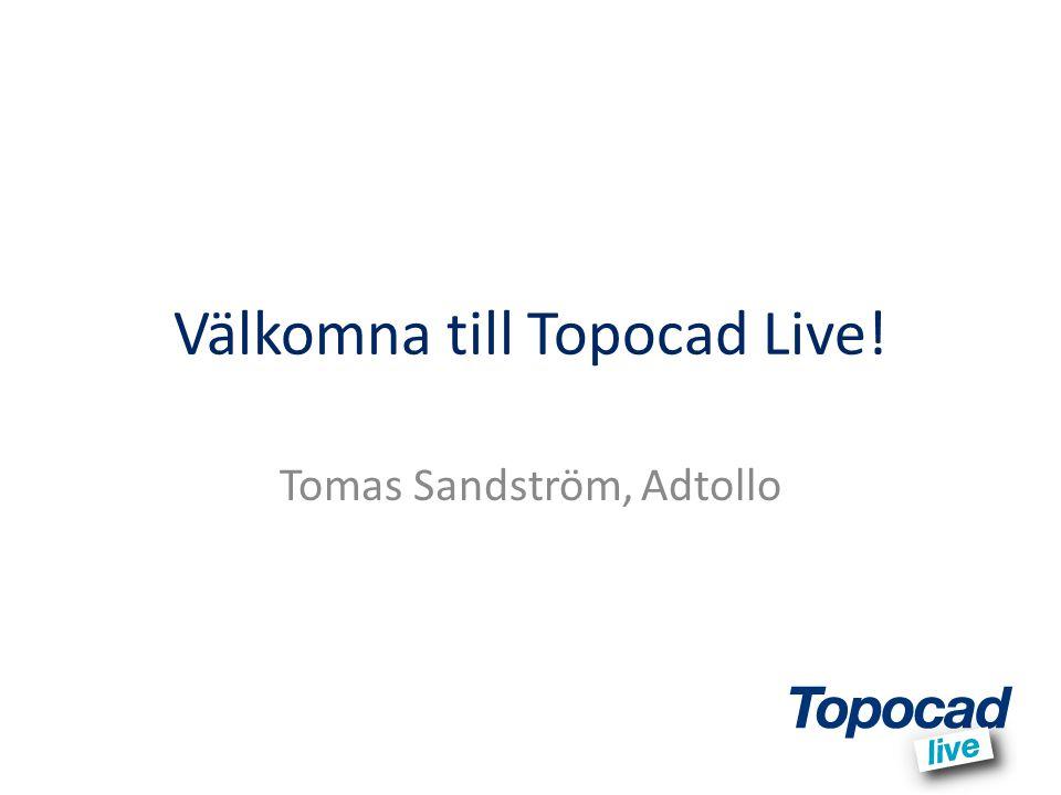 Välkomna till Topocad Live!