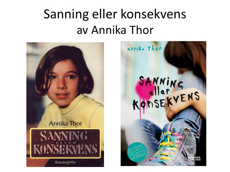 Sanning eller konsekvens av Annika Thor