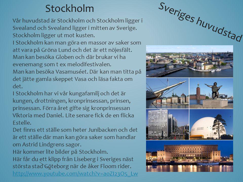 Stockholm Sveriges huvudstad