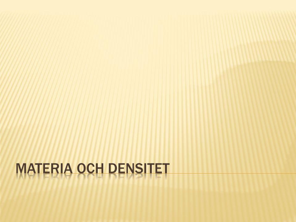 Materia och densitet