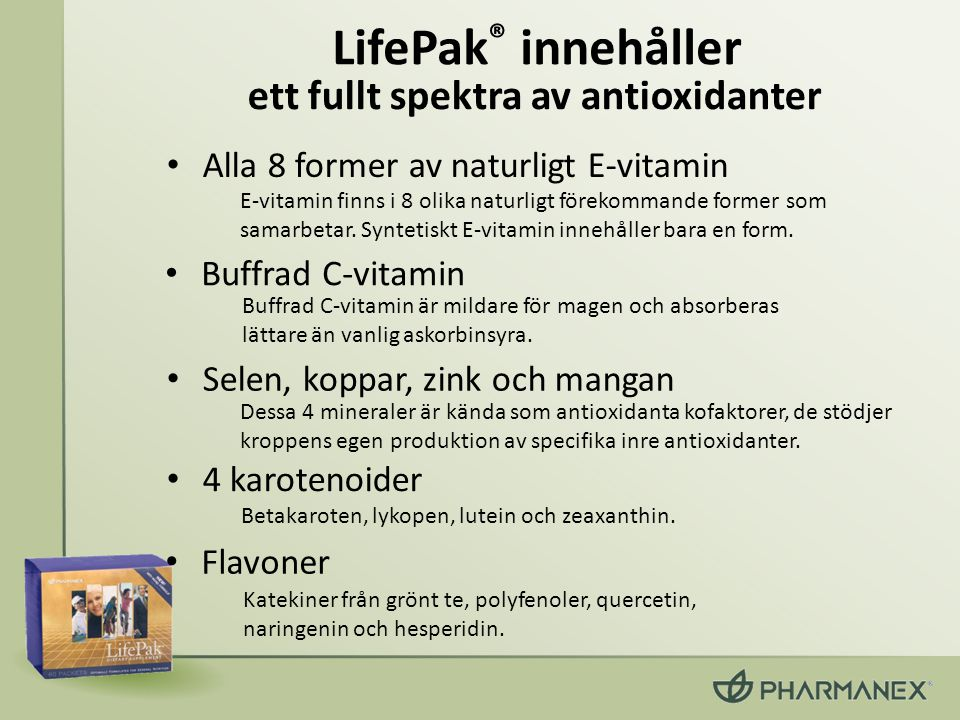 LifePak® innehåller ett fullt spektra av antioxidanter