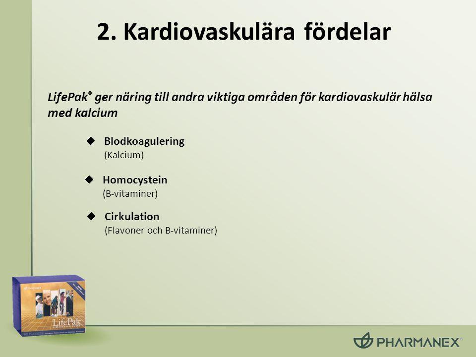 2. Kardiovaskulära fördelar