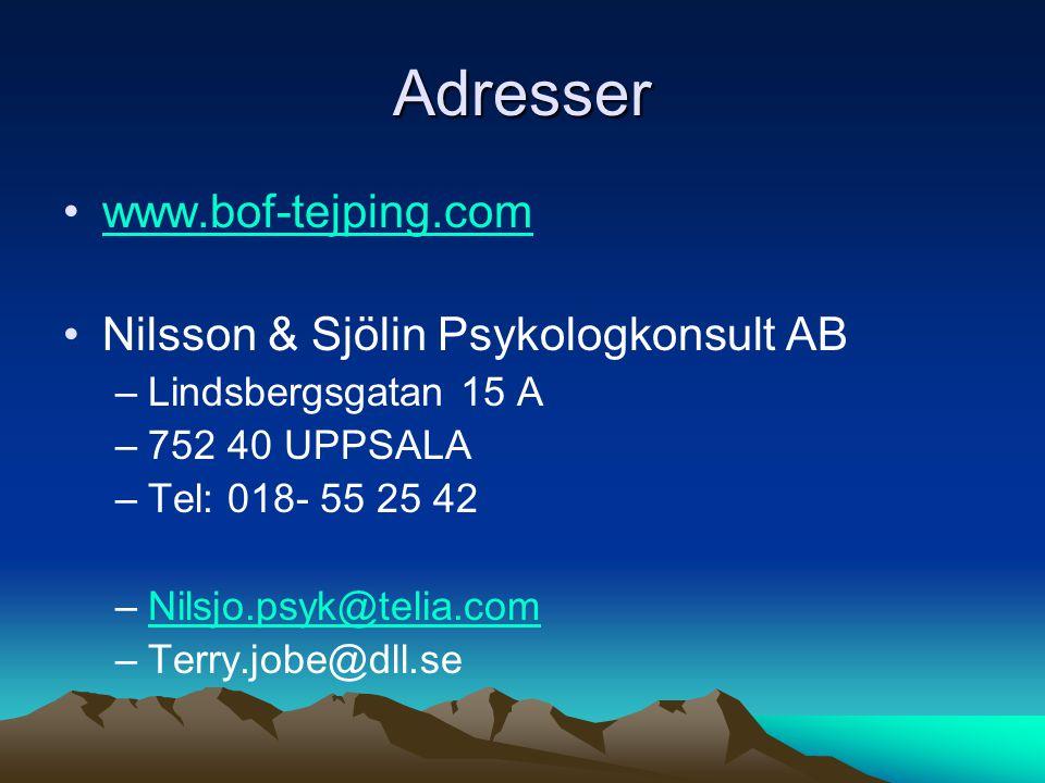 Adresser www.bof-tejping.com Nilsson & Sjölin Psykologkonsult AB