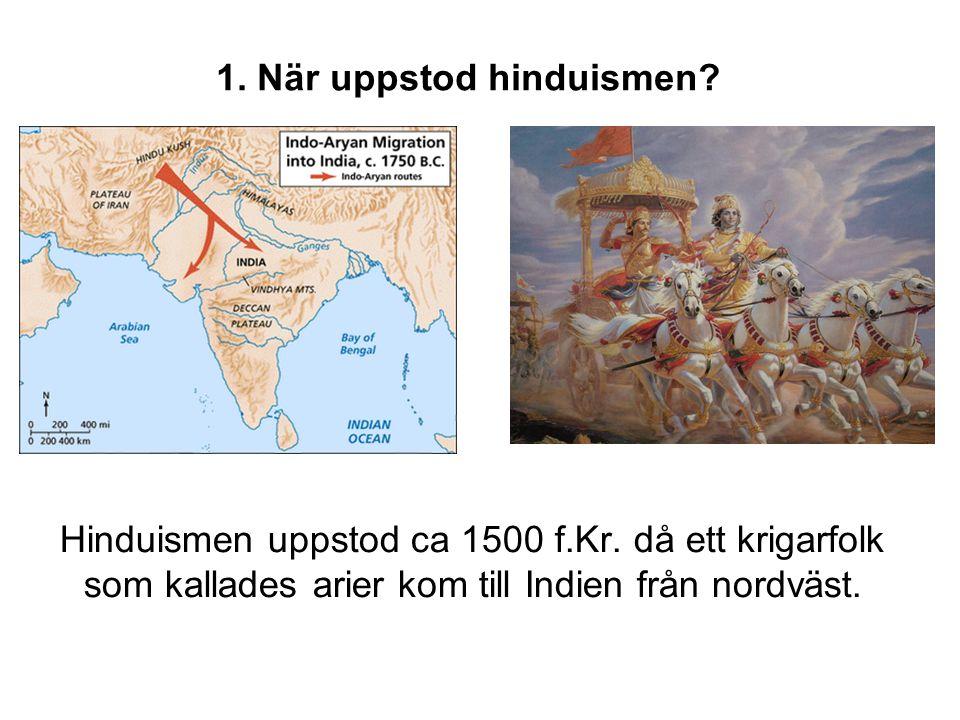 1. När uppstod hinduismen