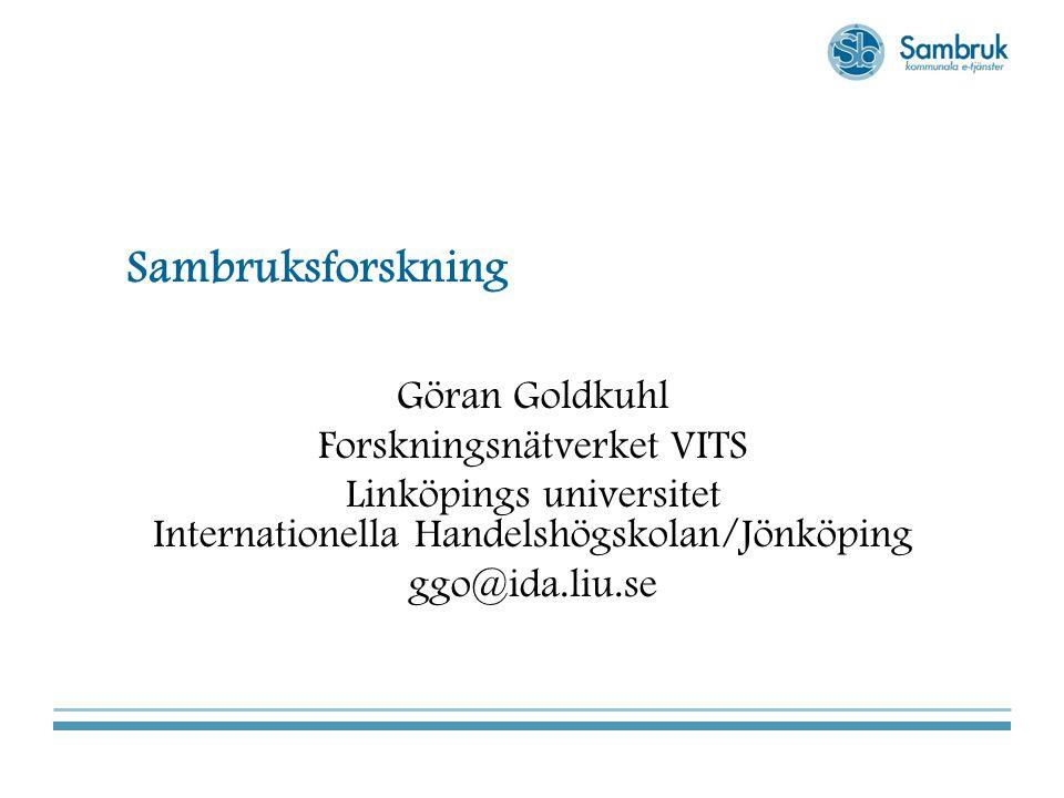 Sambruksforskning Göran Goldkuhl Forskningsnätverket VITS