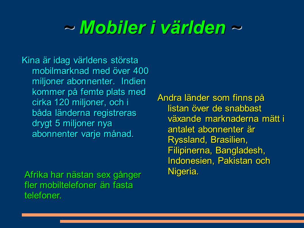 ~ Mobiler i världen ~