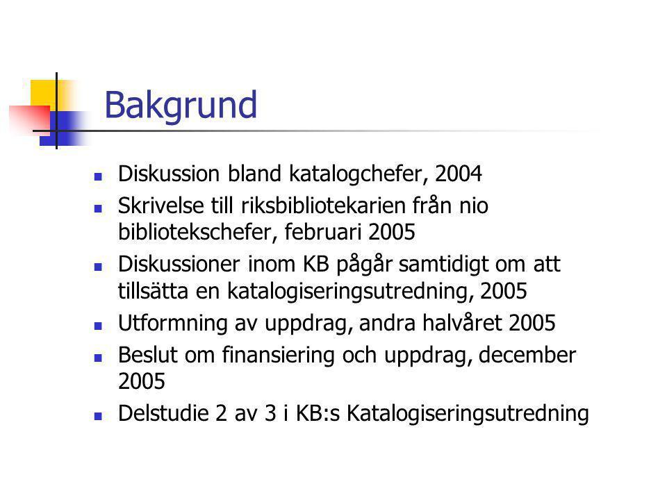 Bakgrund Diskussion bland katalogchefer, 2004