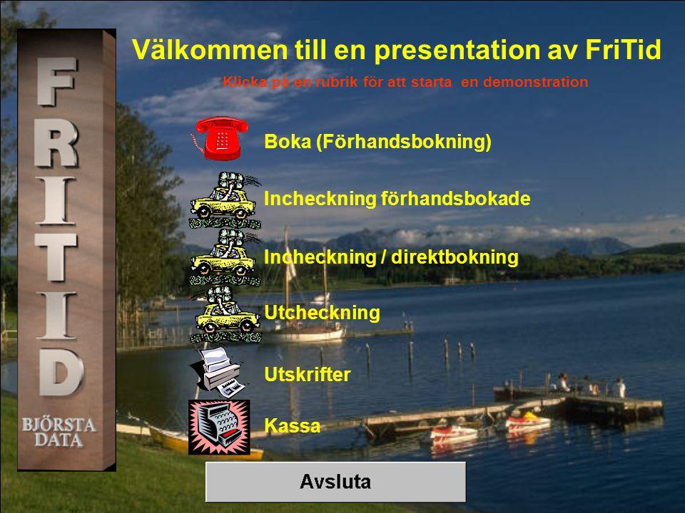 Välkommen till en presentation av FriTid
