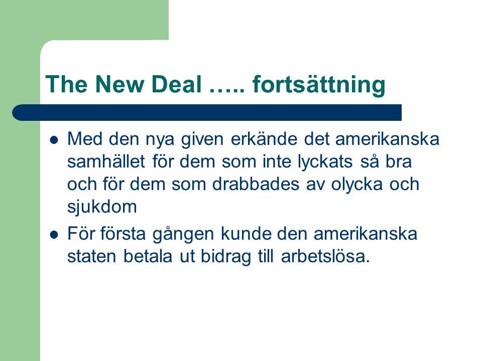 The New Deal ….. fortsättning
