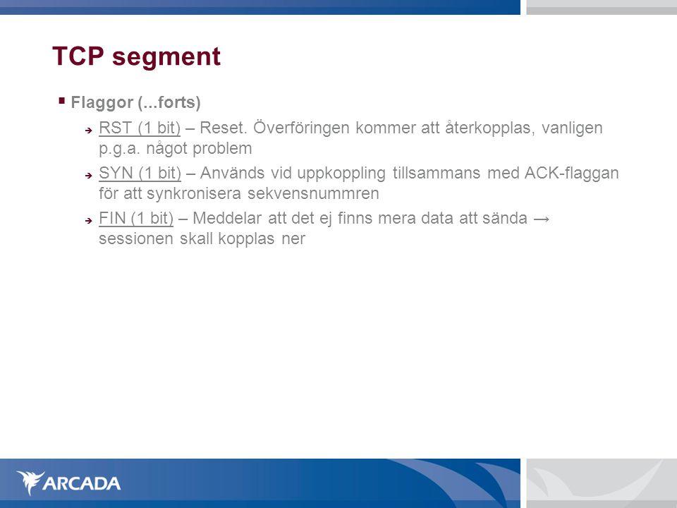 TCP segment Flaggor (...forts)