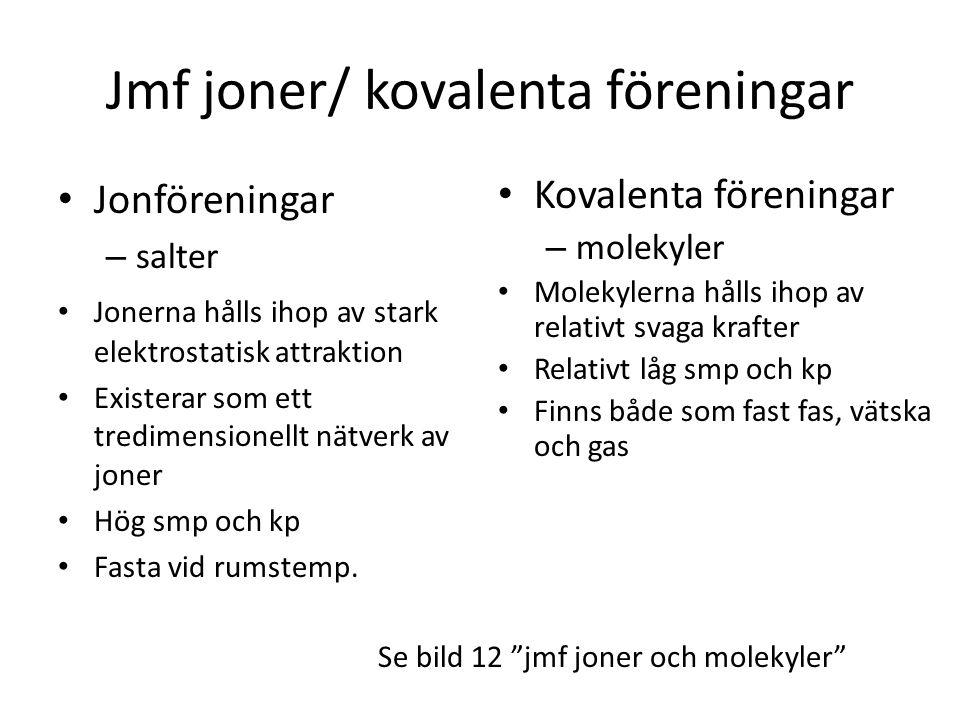 Jmf joner/ kovalenta föreningar