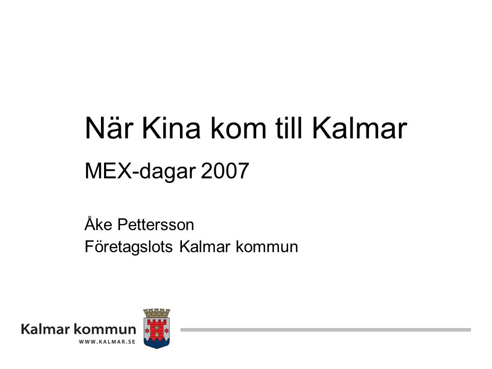 När Kina kom till Kalmar