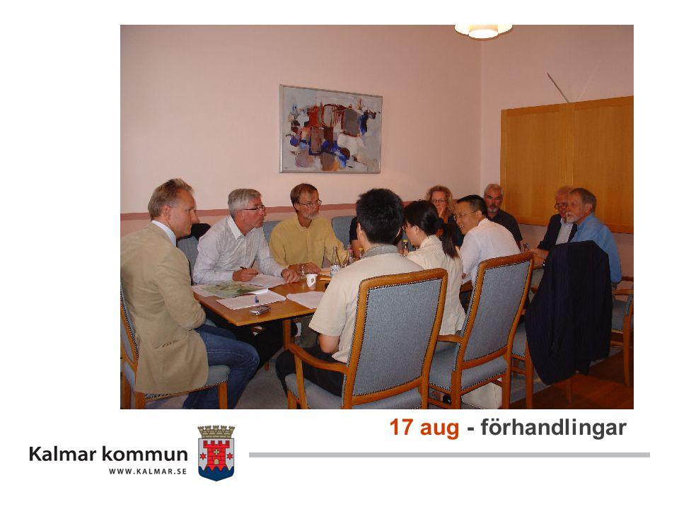 17 aug - förhandlingar