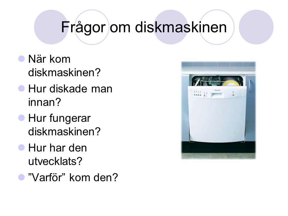 Frågor om diskmaskinen