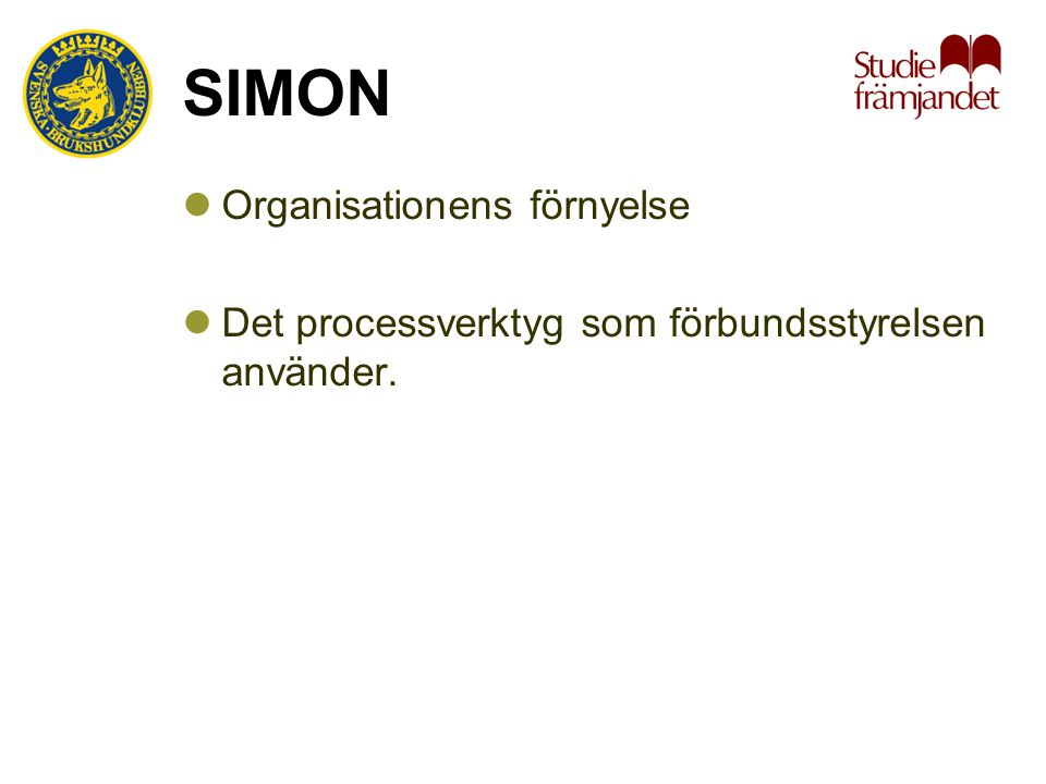 SIMON Organisationens förnyelse