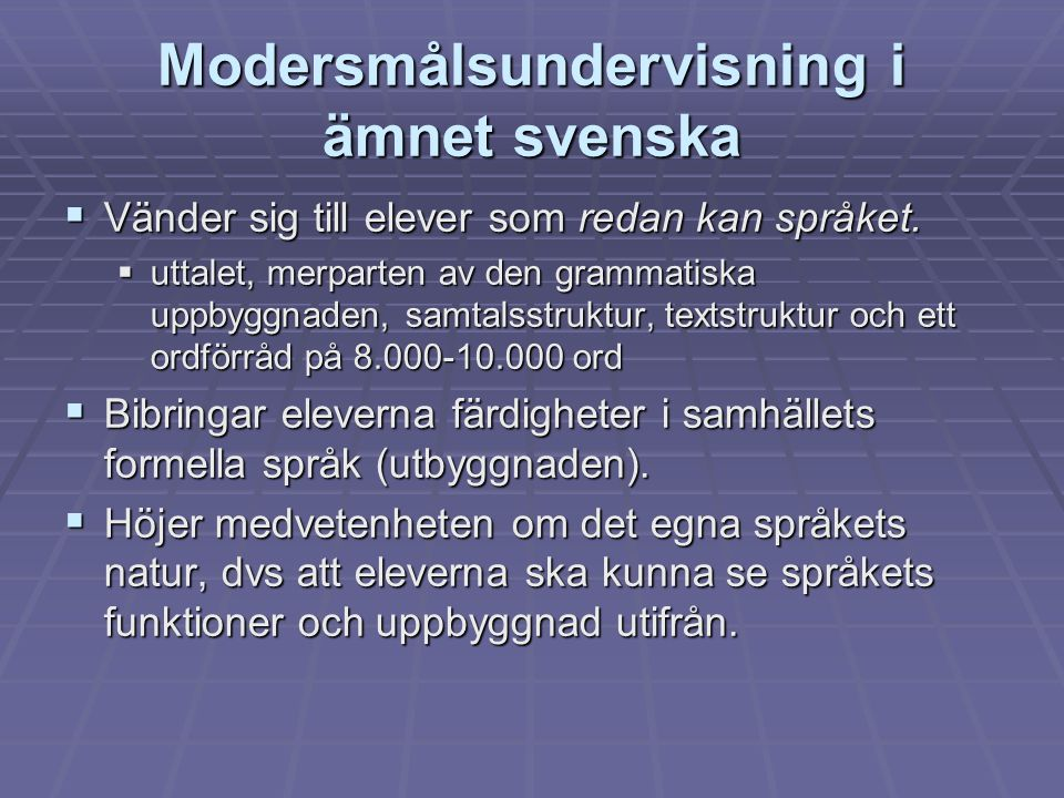 Modersmålsundervisning i ämnet svenska