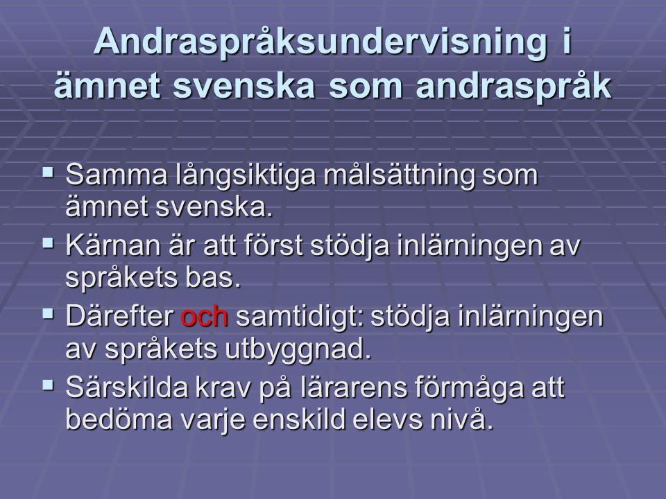 Andraspråksundervisning i ämnet svenska som andraspråk