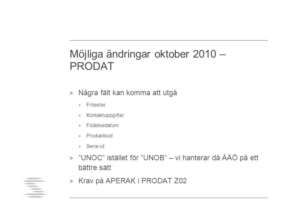 Möjliga ändringar oktober 2010 – PRODAT