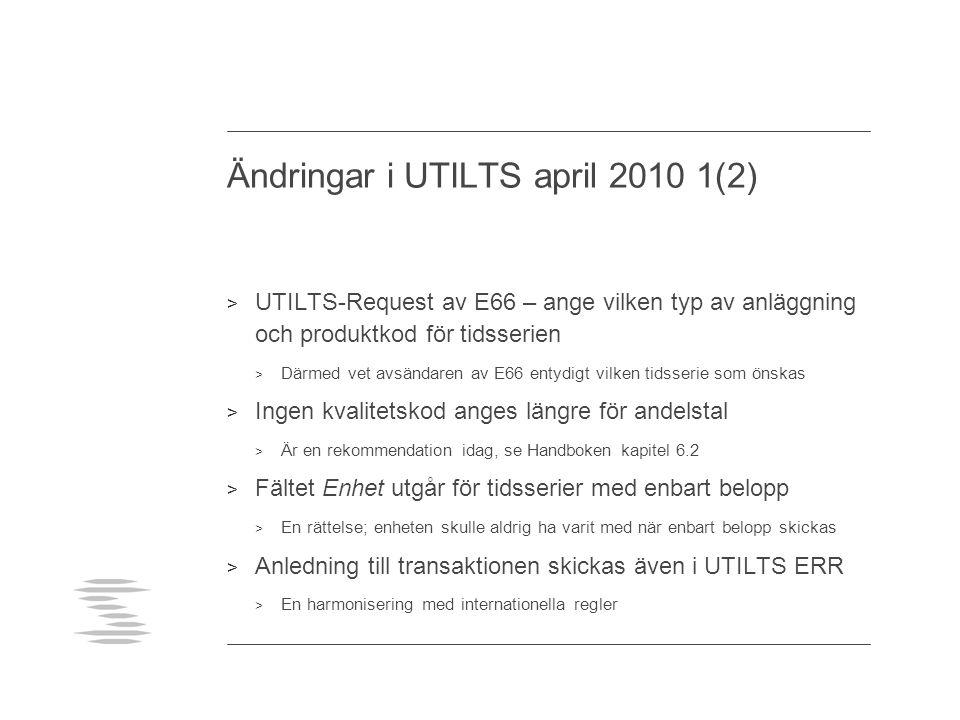 Ändringar i UTILTS april 2010 1(2)