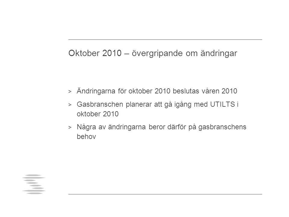 Oktober 2010 – övergripande om ändringar