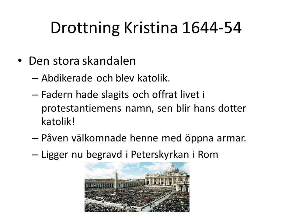 Drottning Kristina 1644-54 Den stora skandalen