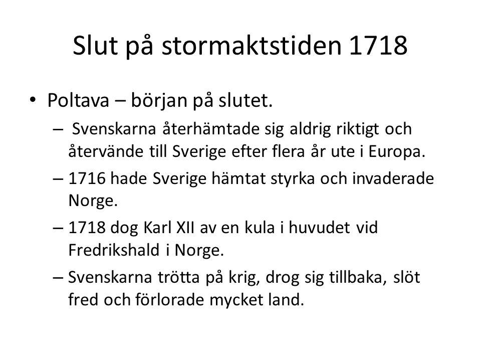 Slut på stormaktstiden 1718